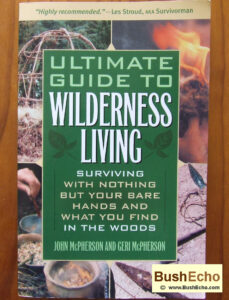 Ultimate guide wilderness living