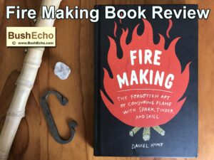Fire Making Book Review