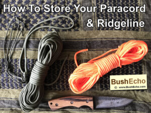How To Store Your Paracord And Ridgeline