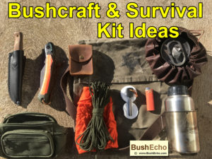 Bushcraft and Survival Kit Ideas