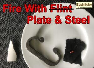 How To Start Fire With Plate And Steel